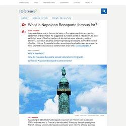 What is Napoleon Bonaparte famous for?