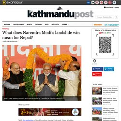 What does Narendra Modi's landslide win mean for Nepal?