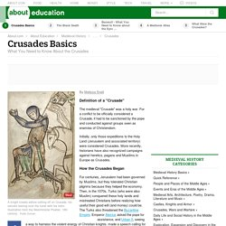 What You Need to Know About the Crusades