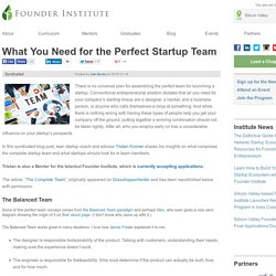 What You Need for the Perfect Startup Team