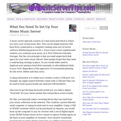 What You Need To Set Up Your Home Music Server – Music Server Tips