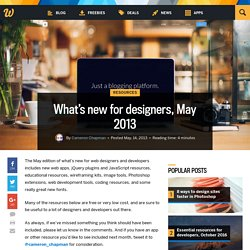 What's new for designers, May 2013