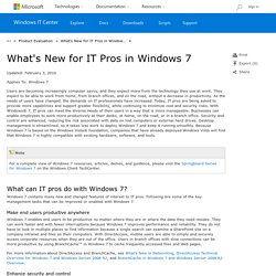 What's New for IT Pros in Windows 7
