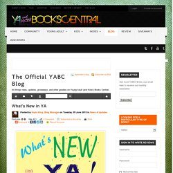 What's New in YA - The Official YABC Blog