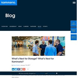 What's Next for Storage? What's Next for Kaminario? - Kaminario