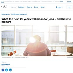 What the next 20 years will mean for jobs – and how to prepare