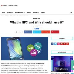 What is NFC and Why should I use it?