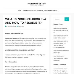 WHAT IS NORTON ERROR 554 AND HOW TO RESOLVE IT?