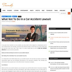 What Not To Do In a Car Accident Lawsuit