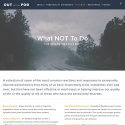 What NOT To Do — Out of the FOG