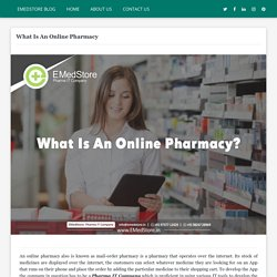 What Is An Online Pharmacy