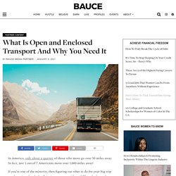 What Is Open and Enclosed Transport And Why You Need It