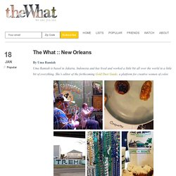 New Orleans – The What with Gina Pell and Amy Parker