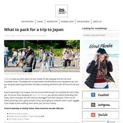What to pack for a trip to Japan – Little Grey Box