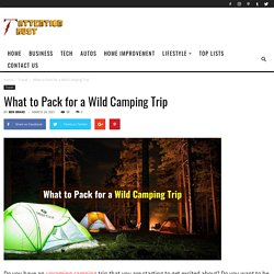What to Pack for a Wild Camping Trip