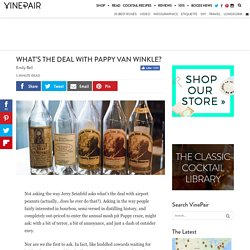 What's The Deal With Pappy Van Winkle?