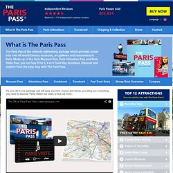 What Is The Paris Pass - Learn How It Can Save You Time & Money