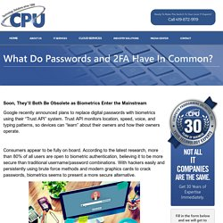 What Do Passwords and 2FA Have In Common? - CPU