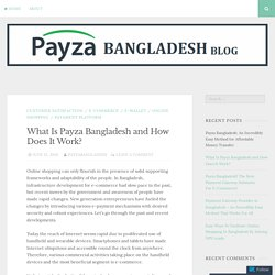 Payza Bangladesh Ameliorates Your Ecommerce Business Through Online Payment System