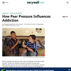 What Is Peer Pressure and Does It Lead to Addiction?