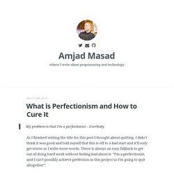What is Perfectionism and How to Cure It