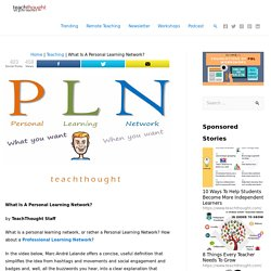 *What Is A Personal Learning Network?