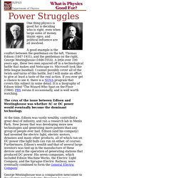 Power struggles - Edison & Westinghouse