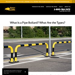 What Is a Pipe Bollard? What Are the Types?