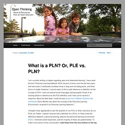 What is a PLN? Or, PLE vs. PLN? | open thinking