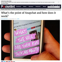 What's the point of Snapchat and how does it work?
