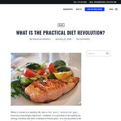 What is the Practical Diet Revolution?