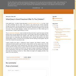 What Does A Good Preschool Offer To The Children?