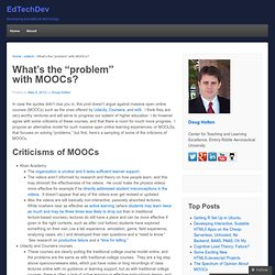 "What's the ""problem"" with MOOCs? « EdTechDev"