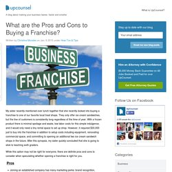 What are the Pros and Cons to Buying a Franchise?