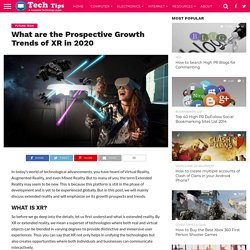 What are the Prospective Growth Trends of XR in 2020 -