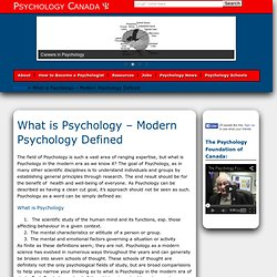 What is Psychology - Modern Psychology Defined | Psychology Canada