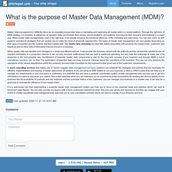 What is the purpose of Master Data Management (MDM)?
