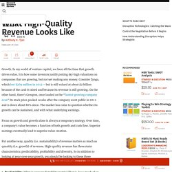 What High-Quality Revenue Looks Like - Anthony Tjan