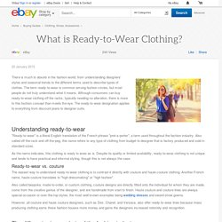 What is Ready-to-Wear Clothing?