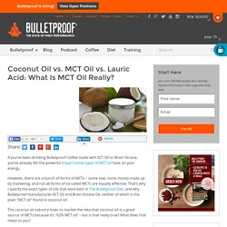 What Is MCT Oil Really? MCT Oils vs. Coconut Oil Explained