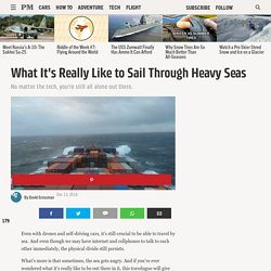 What It's Really Like to Sail Through Heavy Seas