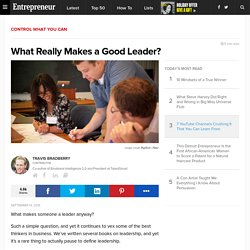 What Really Makes a Good Leader?