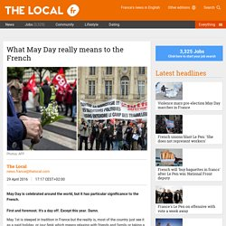 What May Day really means to the French - The Local