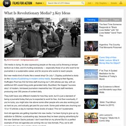 What Is Revolutionary Media? 3 Key Ideas
