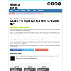 What Is The Right Age And Time For Facials NJ?