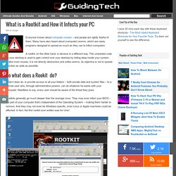 What is a Rootkit and How it Infects your PC