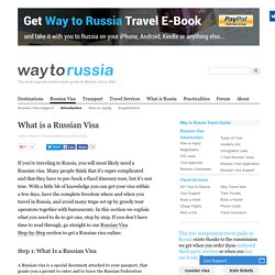 What is a Russian Visa - Way to Russia Guide