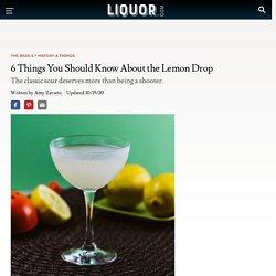 What's In a Lemon Drop?