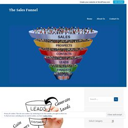 What is Sales Funnel And Why It Is Significant? – The Sales Funnel