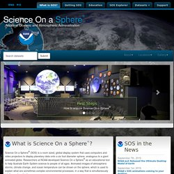 Science On a Sphere - SOS NOAA